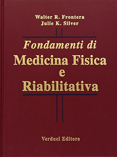 9788876206757: Fondamenti di medicina fisica e riabilitativa