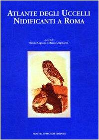9788876210600: Atlante degli uccelli nidificanti a Roma