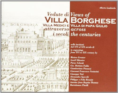 9788876212710: Views of Villa Borghese Villa Medici e Villa di Papa Giulio across the Centuries in engravings from XVI to XIX century