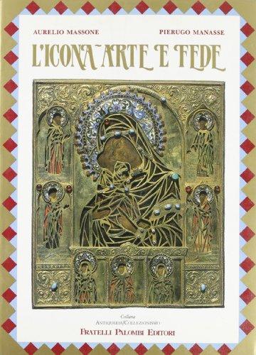 L'icona - Arte e Fede (in Italian): Aurelio Massone, Pierugo