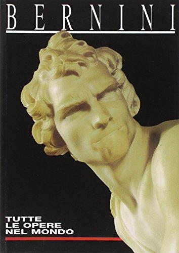 Bernini. Tutte le opere del mondo: Andrea Zanella