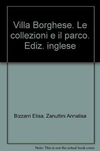 9788876217869: Villa Borghese. Le collezioni e il parco. Ediz. inglese