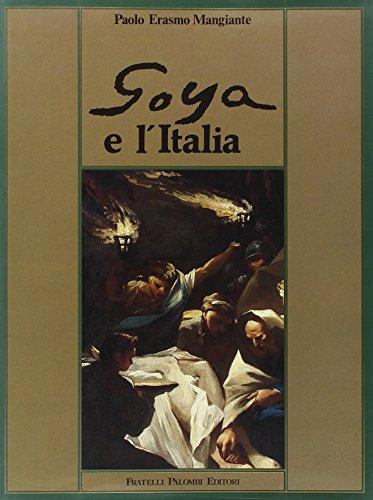 Goya e l'Italia: Paolo Erasmo Mangiante