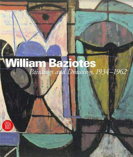 William Baziotes: Paintings and Drawings, 1934-1962: Preble, Michael