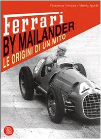 Ferrari by Mailander. Le origini di un: Agnelli, Giovanni e