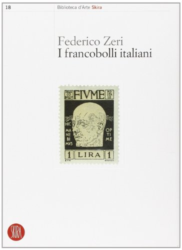 9788876245183: I francobolli italiani. Ediz. illustrata