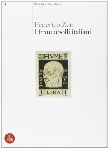 9788876245183: I francobolli italiani