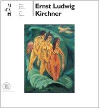 9788876245947: Ernst Ludwig Kirchner. Ediz. illustrata (Arte moderna. Cataloghi)