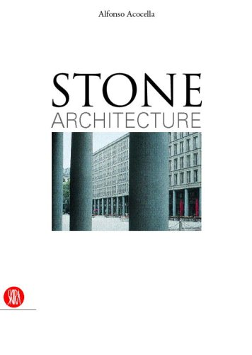 9788876246968: Stone Architecture: Ancient and Modern Construction Skills