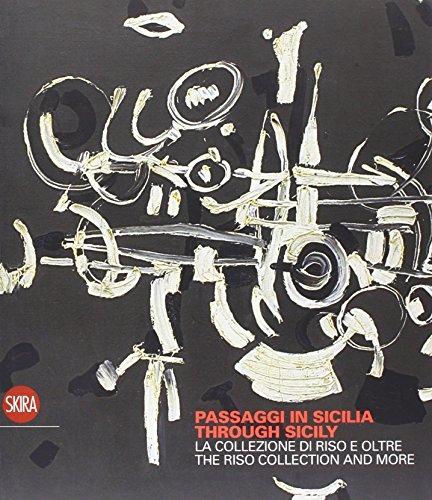9788876247231: Passaggi in Sicilia. La collezione di Riso e oltre. Ediz. illustrata
