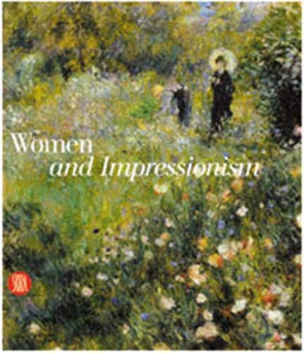 Women in Impressionism: From Mythical Feminine to Modern Woman: Susan Strauber