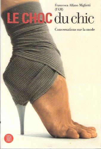 Le choc du chic - conversations sur la mode
