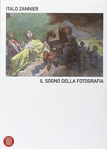 9788876248689: Il sogno della fotografia. Ediz. illustrata (Skira paperbacks)