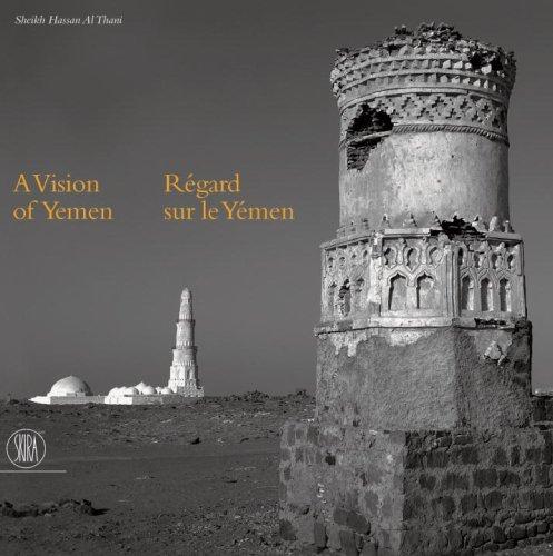 A Vision of Yemen / Regard sur le Yemen: SHEIK HASSAN AL THANI