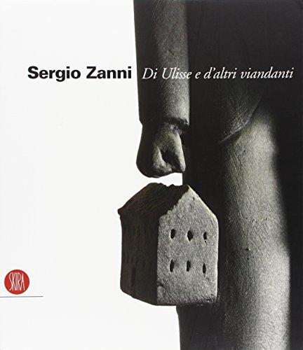 9788876249150: Sergio Zanni. Di Ulisse e d'altri viandanti