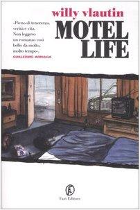 9788876250408: Motel life (Lain)