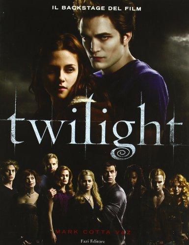 9788876250491: Twilight. Il backstage del film. Ediz. illustrata