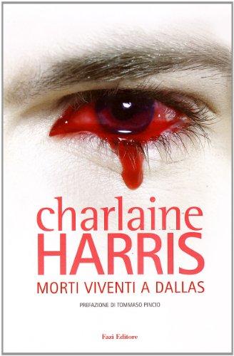 9788876250606: Morti viventi a Dallas