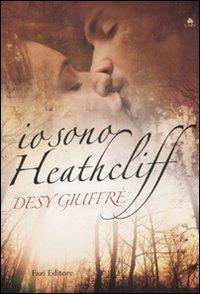 9788876250996: Io sono Heathcliff