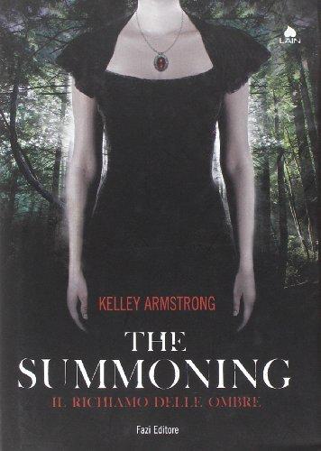 9788876251078: The summoning. Il richiamo delle ombre