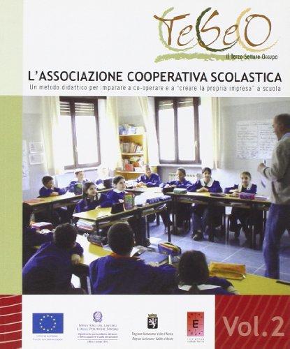 L associazione cooperativa scolastica. Un metodo didattico