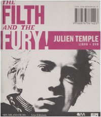 9788876381423: The filth and the fury. Con DVD
