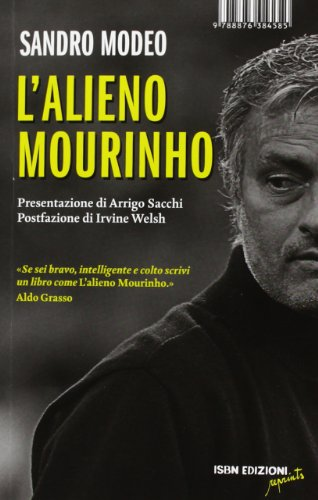 9788876384585: L'alieno Mourinho (Reprints)