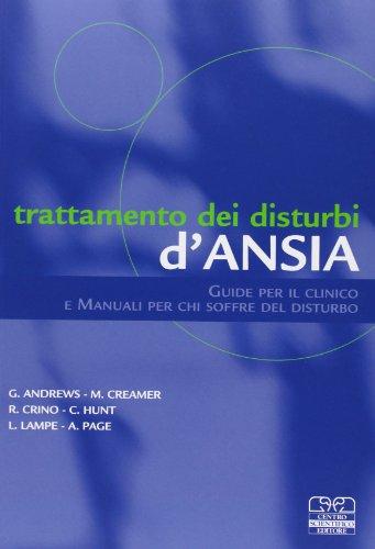 9788876406614: Trattamento dei disturbi d'ansia. Guide per il clinico e manuali per chi soffre del disturbo