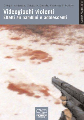 9788876408045: Videogiochi violenti. Effetti su bambini e adolescenti