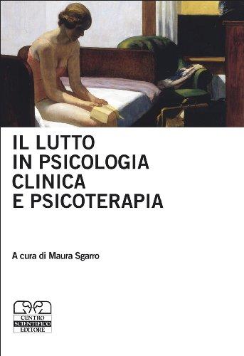 9788876408168: Il lutto in psicologia clinica e psicoterapia