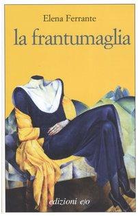 9788876415753: La frantumaglia (Dal mondo)