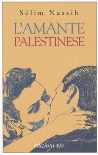 9788876416415: L'amante palestinese