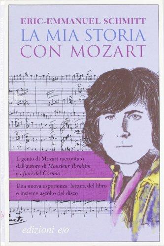 9788876416804: La mia storia con Mozart. Con CD Audio