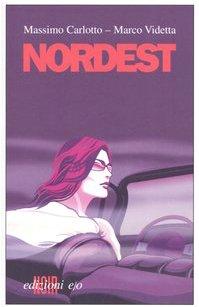 9788876416811: Nordest (Noir mediterraneo)