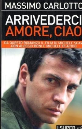 9788876417108: Arrivederci amore, ciao