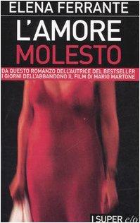 9788876417122: L'amore molesto