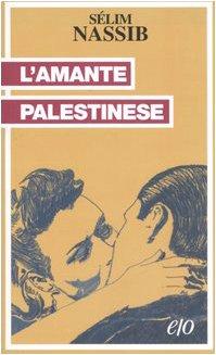 9788876417184: L'amante palestinese