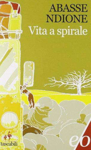 9788876418358: Vita a spirale