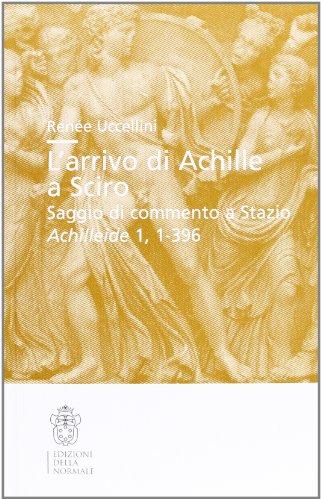 L'arrivo di Achille a Sciro. Saggio di