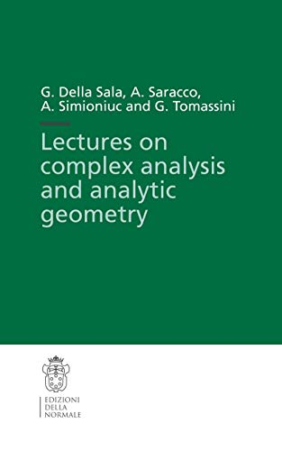 9788876421990: Lectures on complex analysis and analytic geometry (Publications of the Scuola Normale Superiore) (v. 3)