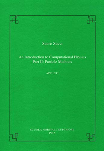 9788876422645: Introduction to computational physics (An): Part II: particle methods: 2