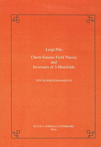 9788876422782: Chern-Simons field theory and invariants of 3-manifolds (Publications of the Scuola Normale Superiore)