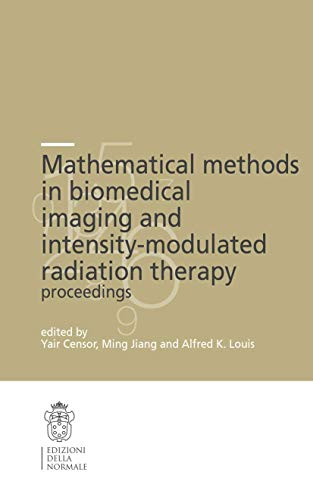 Mathematical Methods in Biomedical Imaging and Intensity-Modulated