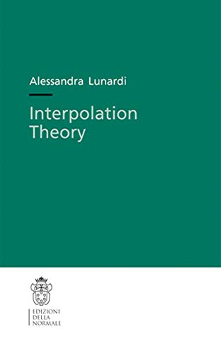 9788876423420: Interpolation theory (Publications of the Scuola Normale Superiore)
