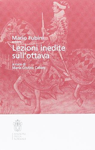 Mario Fubini. Lezioni inedite sull'ottava.: Cabani,Maria Cristina (a