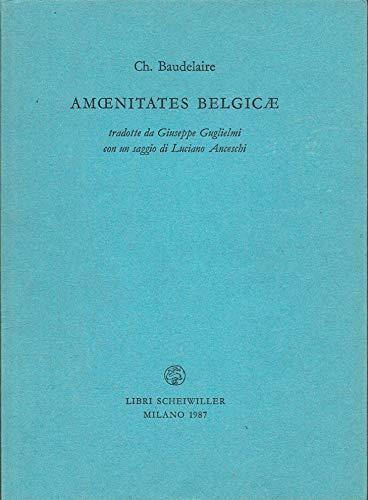 Amoenitates belgicae.: Baudelaire,Charles.