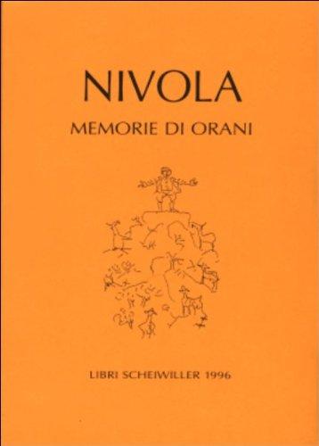Memorie di Orani (Prosa) (Italian Edition) (8876442251) by Nivola, Costantino