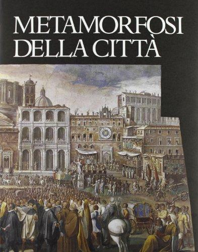 Metamorfosi Della città: Benevolo, Leonardo (a