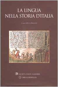 La lingua nella storia d'Italia: Serianni, Luca (a