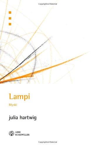 Lampi. Blyski - Julia Hartwig